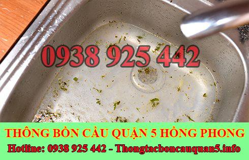 Thông tắc bồn rửa chén bát bị trào ngược Quận 5 lh : 0938925442